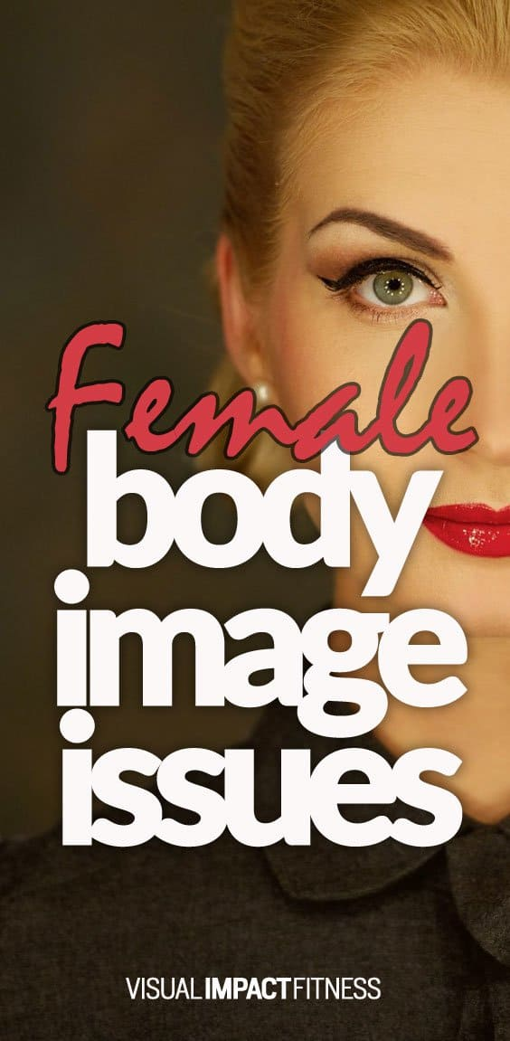 Female Body Image Issues