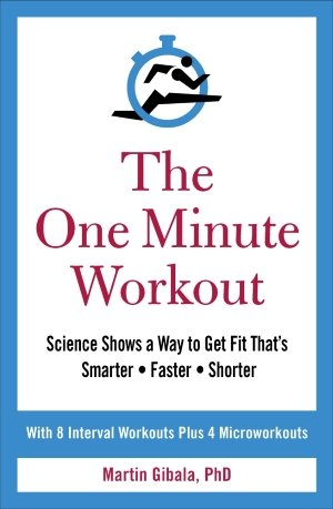 One Minute Workout Book by Martin Gibala