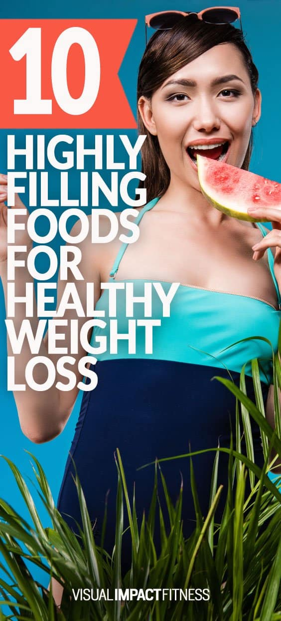 10 Filling Foods for Weight Loss