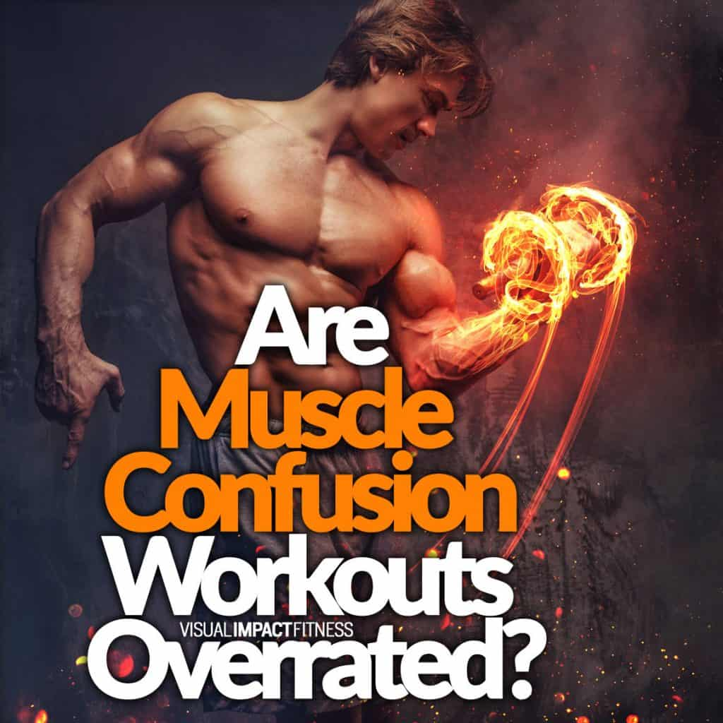 Are Muscle Confusion Workouts Overrated