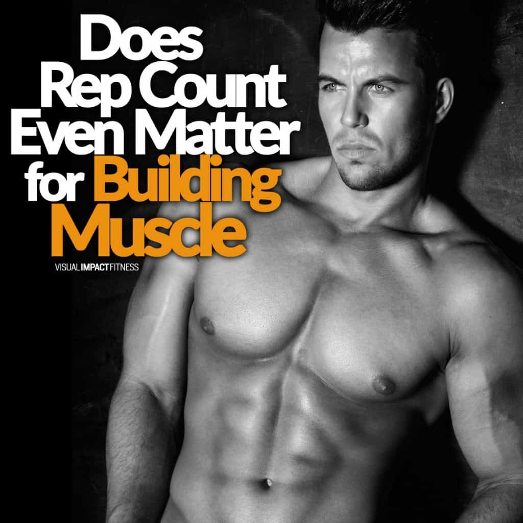 Does Rep Count Even Matter for Building Muscle
