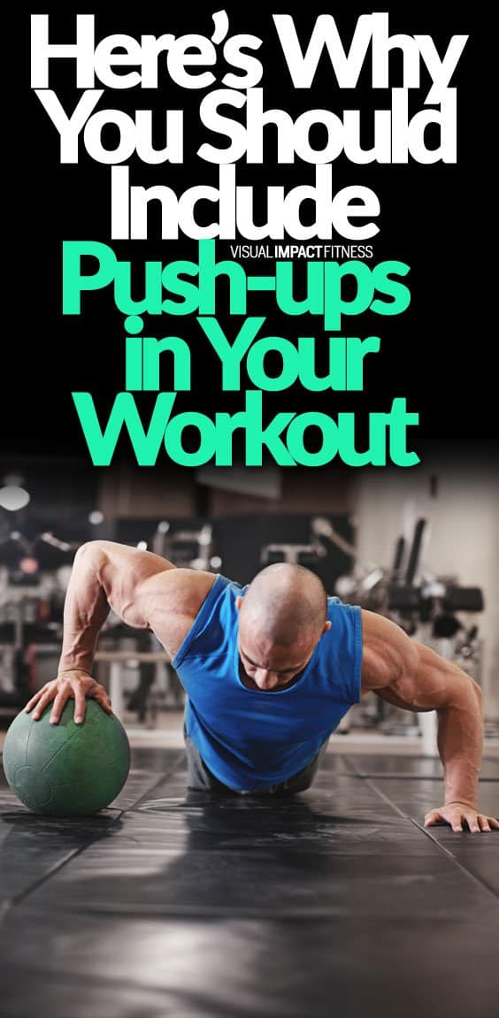 Here's Why You Should Include Push-ups in Your Workout