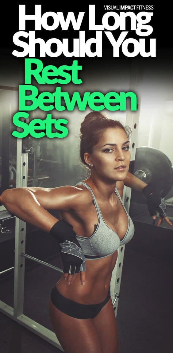How Long to Rest Between Sets | Muscle Mass VS Definition