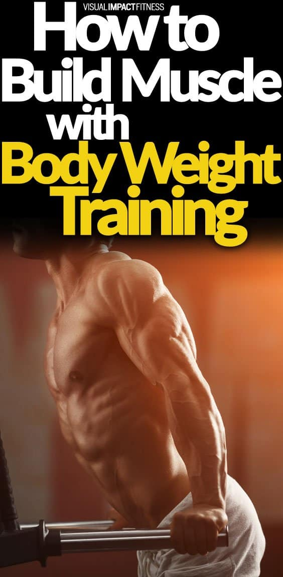 How to Build Muscle With Body Weight Training