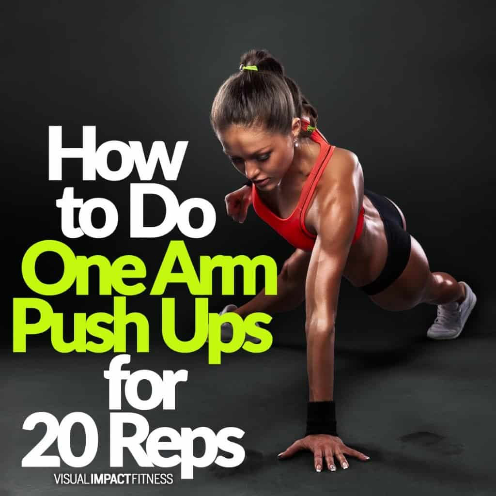 How to Do One Arm Push Ups for 20 Reps