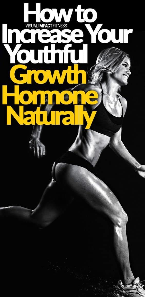 How to Increase Your Youthful Growth Hormone Naturally