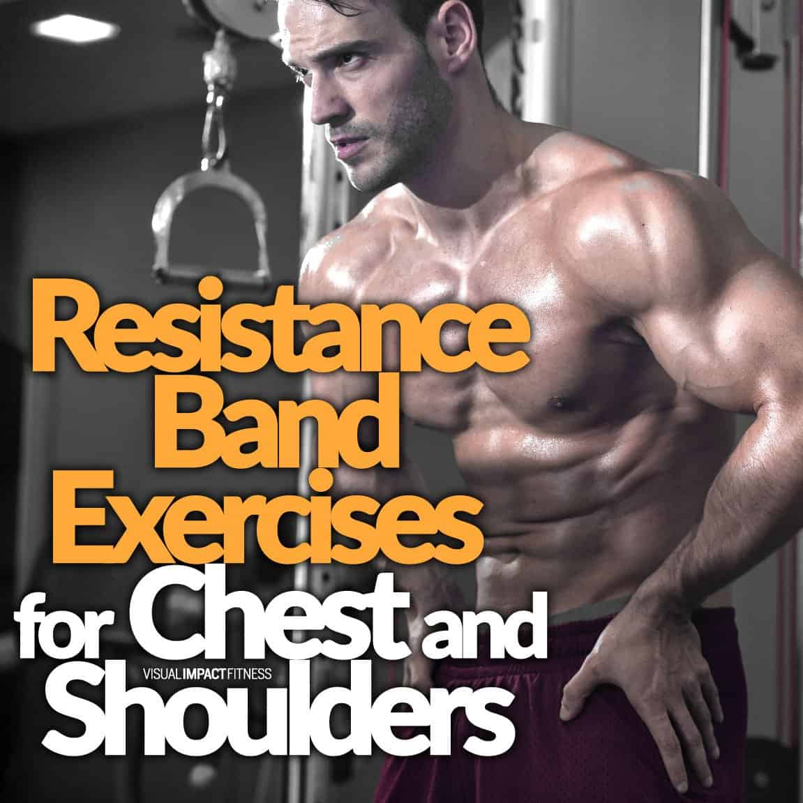 Resistance Band Exercises For Chest Shoulders