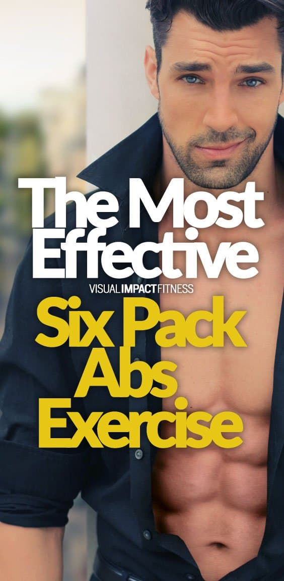 The Most Effective Six Pack Abs Exercise