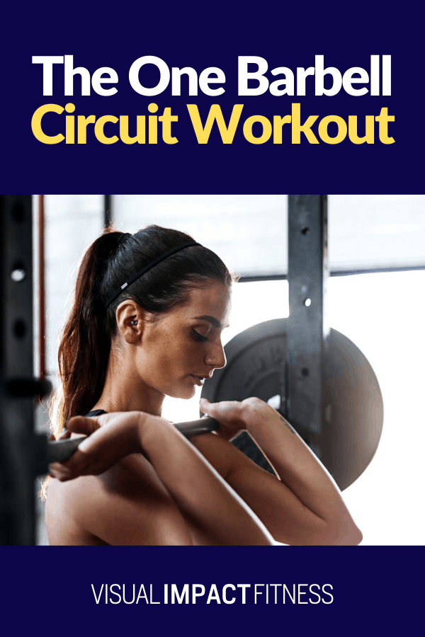The One Barbell Circuit Workout