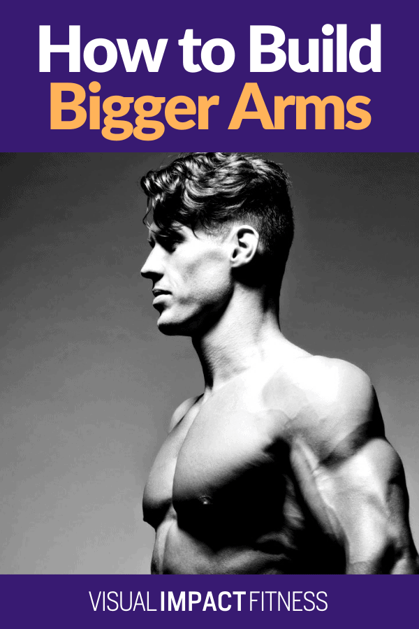 How to Build Bigger Arms   Biceps and Triceps Exercises