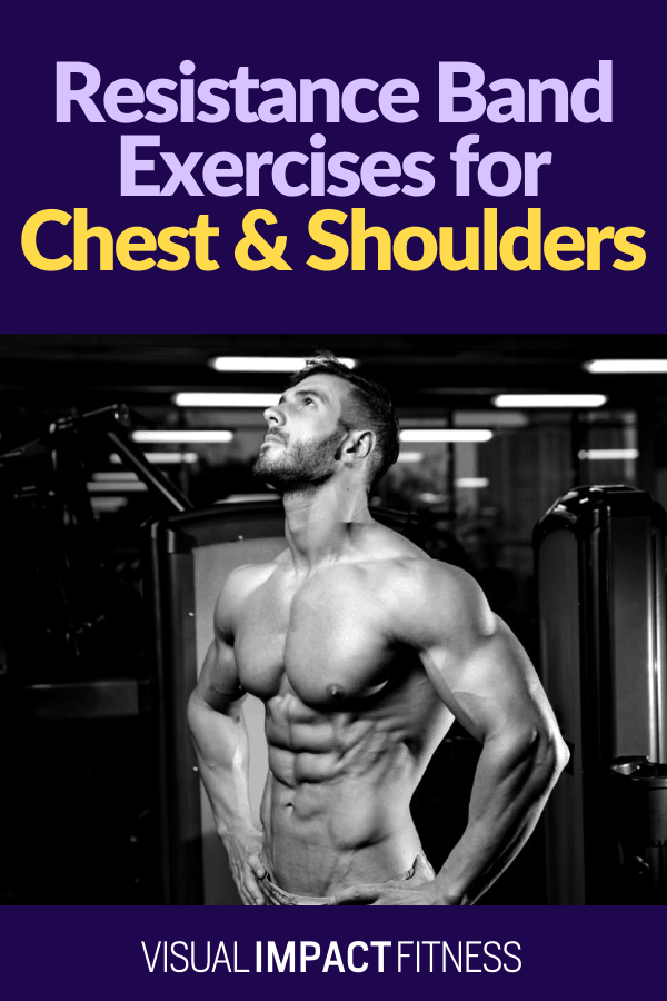 Resistance Band Exercises for Chest & Shoulders