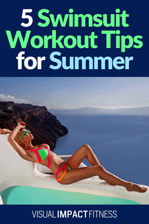 Swimsuit Workout Tips for Summer