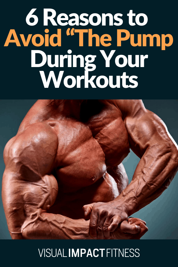 "Avoid ""The Pump"" During Your Workouts"
