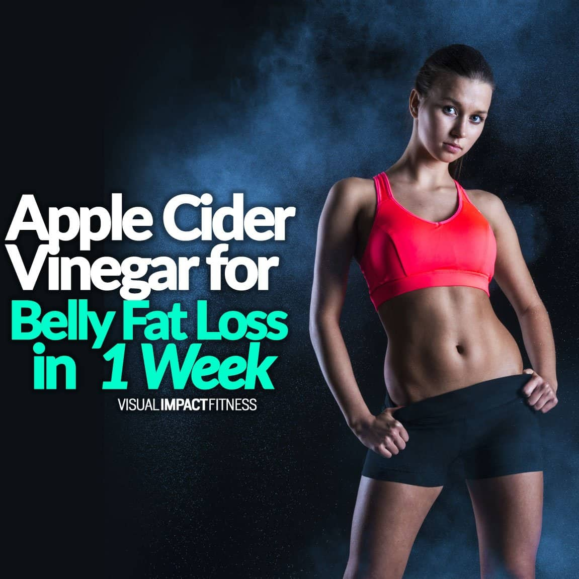 Apple Cider Vinegar For Belly Fat Loss In 1 Week