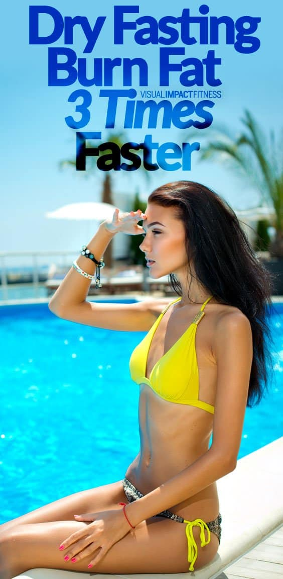 Dry Fasting for Fat Loss: Burn Fat 3X Faster than Water Fasting