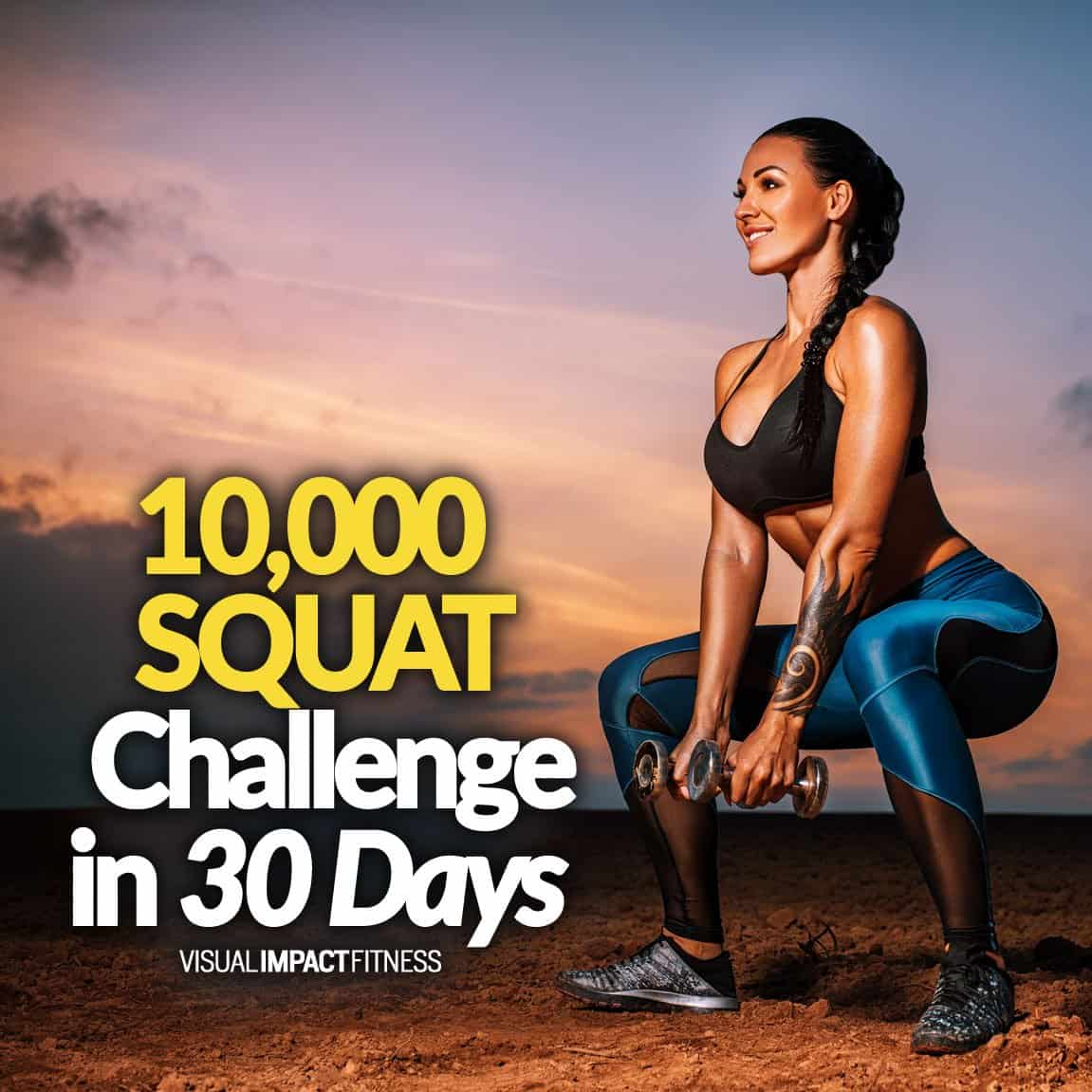 10,000 SQUAT Challenge in 30 Days