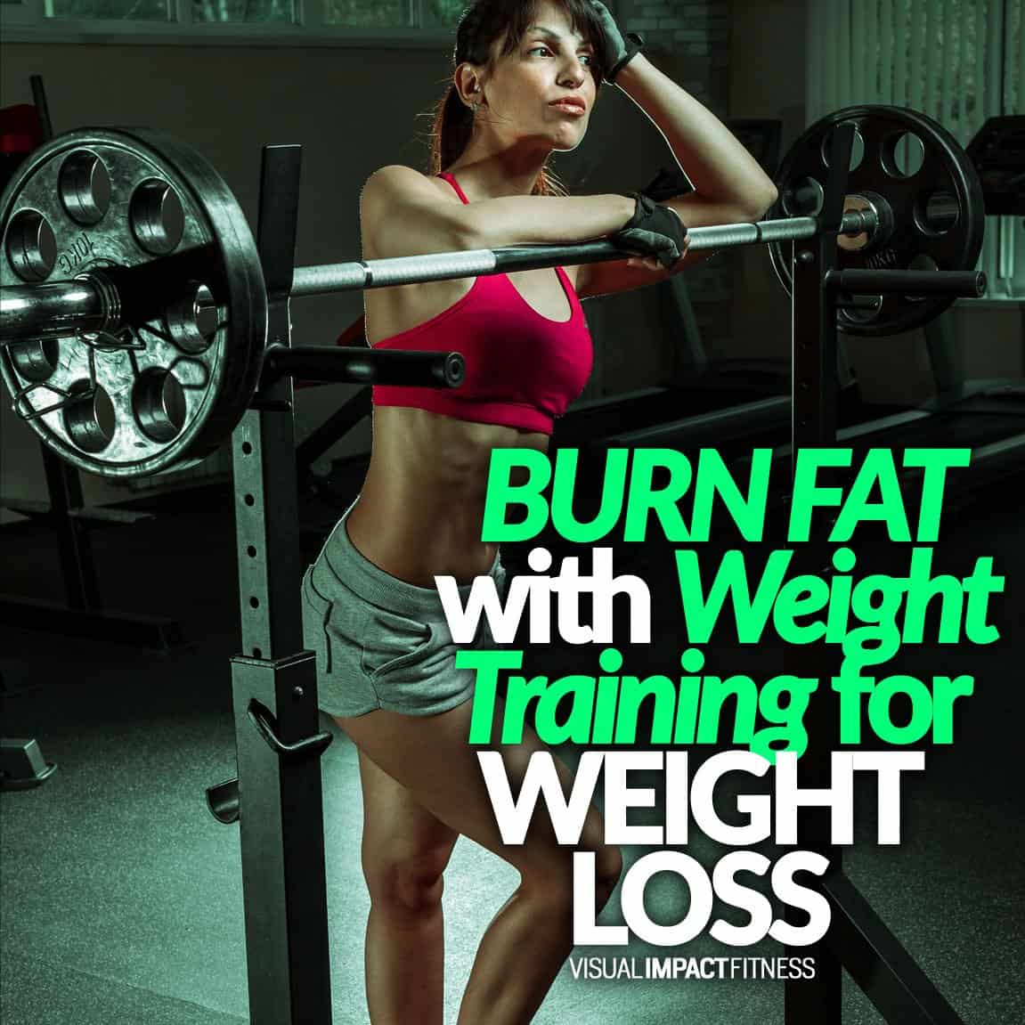 BURN FAT with Weight Training for WEIGHT LOSS