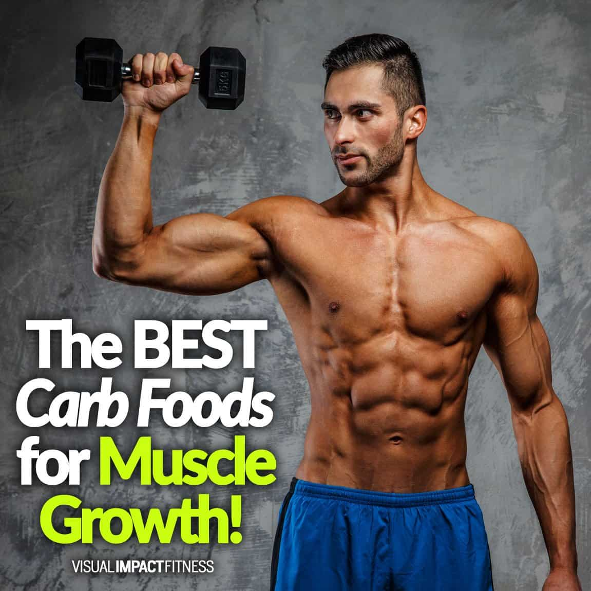 Best Carb Foods For Muscle Growth