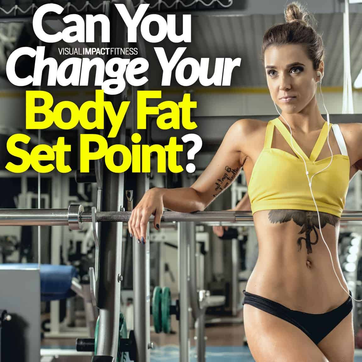 Can You Change Your Body Fat Set Point