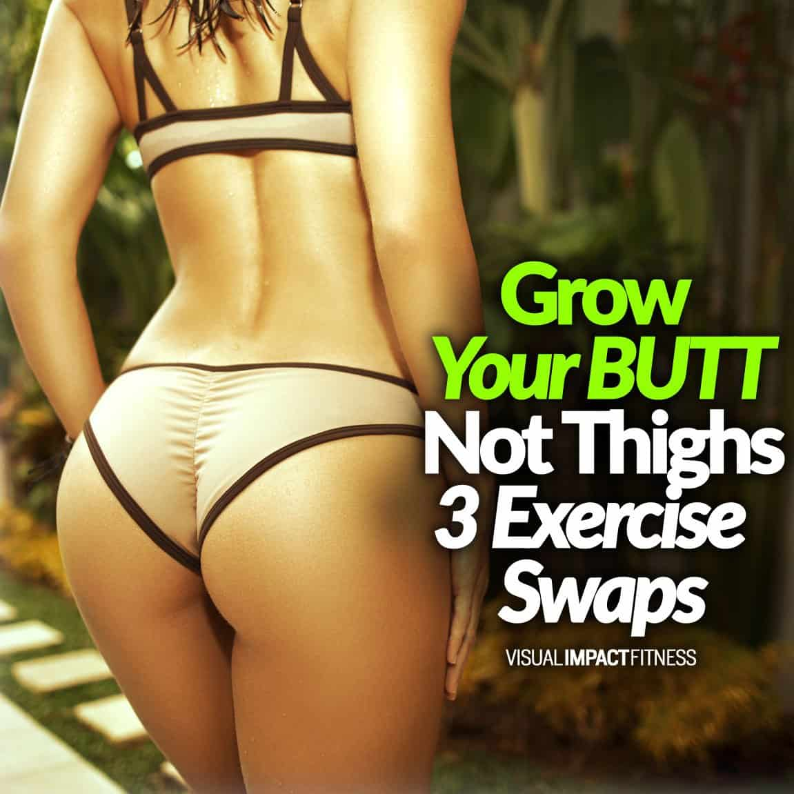 Grow Your BUTT Not Thighs - 3 Exercise Swaps