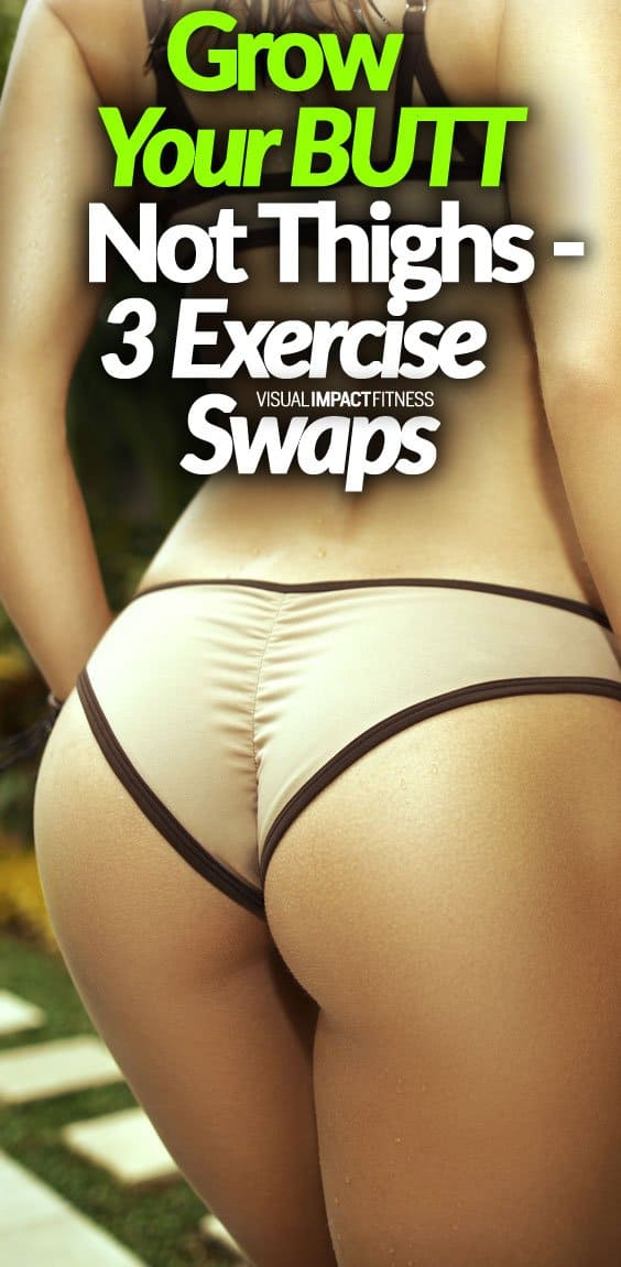 Here's a video demonstrating 3 exercise swaps that will help grow your butt without building up your thighs. This video does an awesome job explaining why these variations will get a better result for building a bubble butt without increasing thigh mass. Women in particular like a shapely butt, but don't want legs that are too big too fit into their favorite pair of jeans. I have also written a detailed post about the 10 exercises that target the glutes best. These glute exercises are the most effective, according to the NEWEST research.