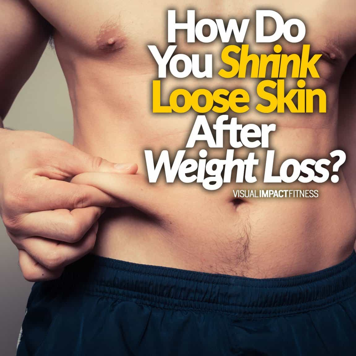 How Do You Shrink Loose Skin After Weight Loss