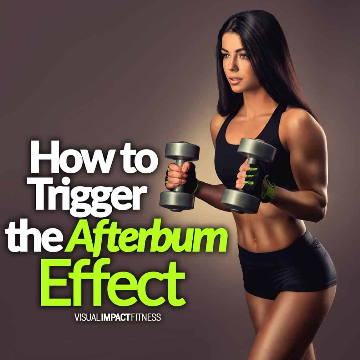 How To Trigger The Afterburn Effect