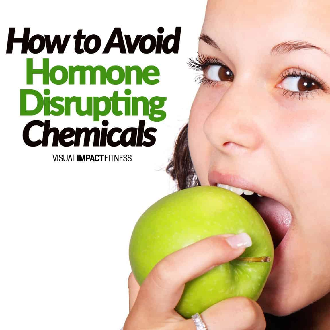 How to Avoid Hormone Disrupting Chemicals