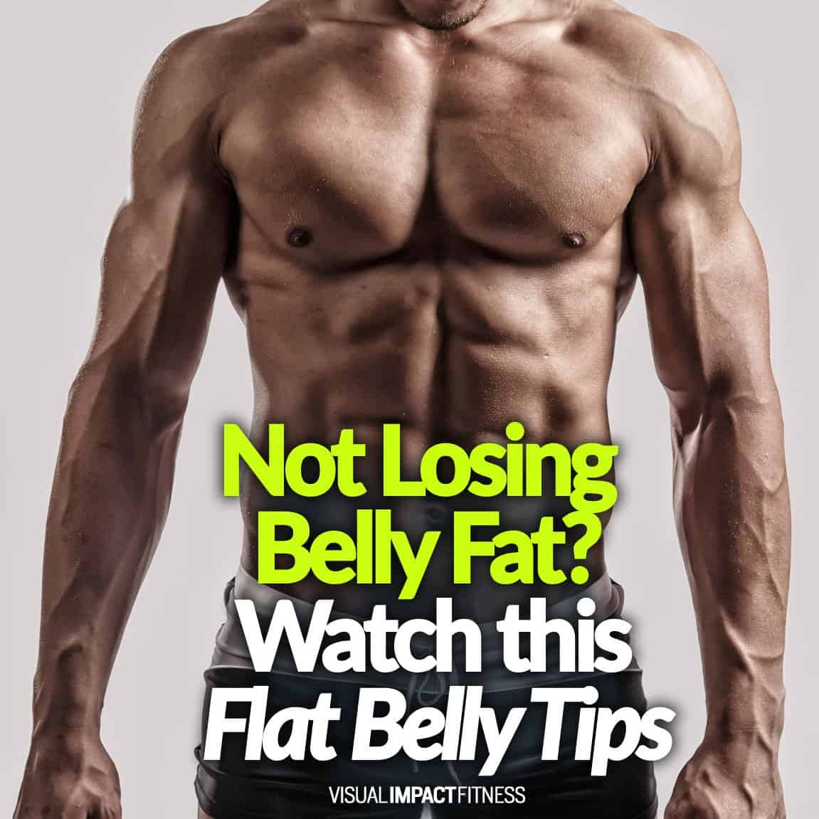 Not Losing Belly Fat
