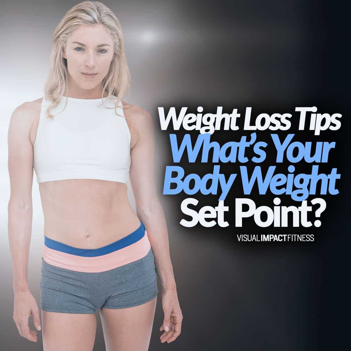 What's Your Body Weight Set Point