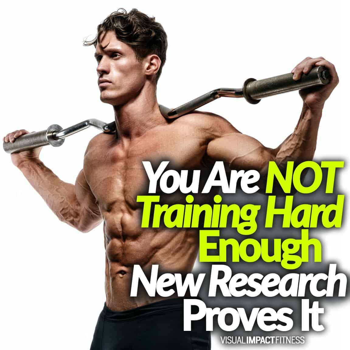 You Are NOT Training Hard Enough (New Research Proves It)