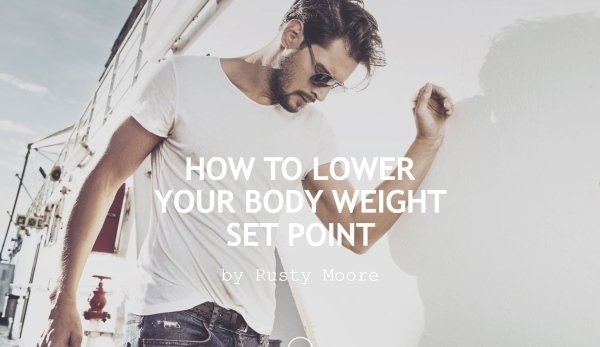 lower your body weight set point