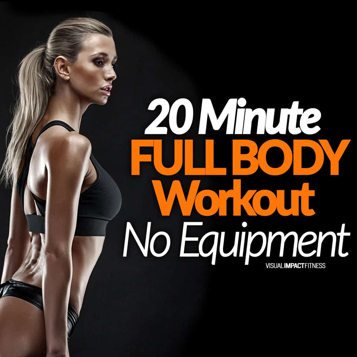 20 Minute FULL BODY Workout (No Equipment)