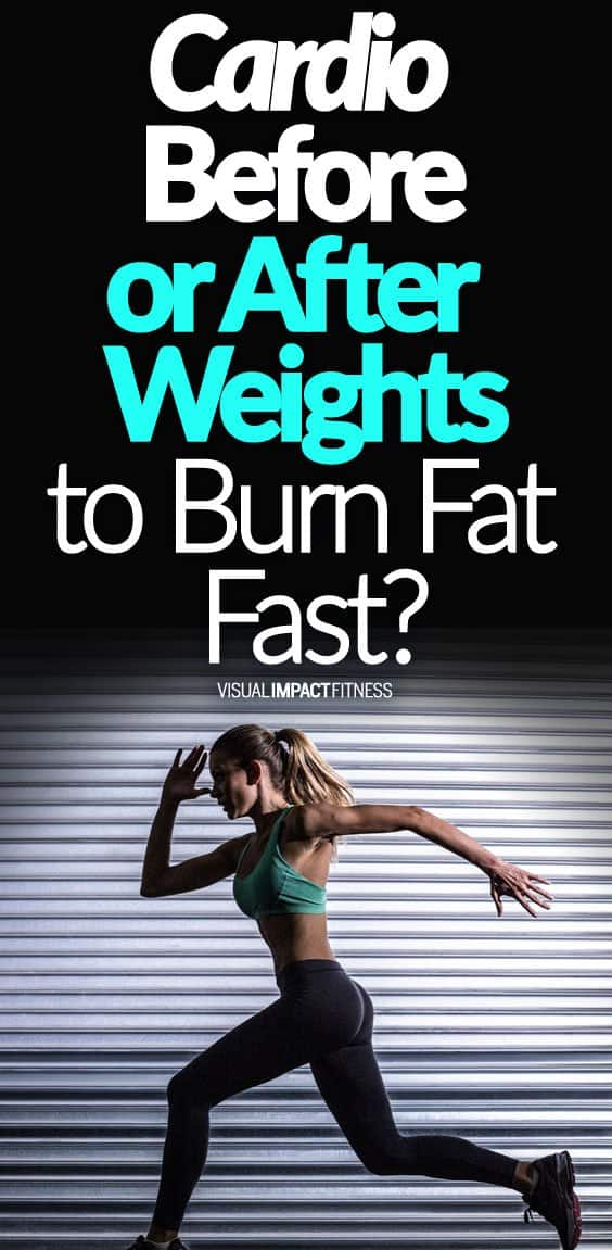 Cardio Before or After Weights to Burn Fat Fast