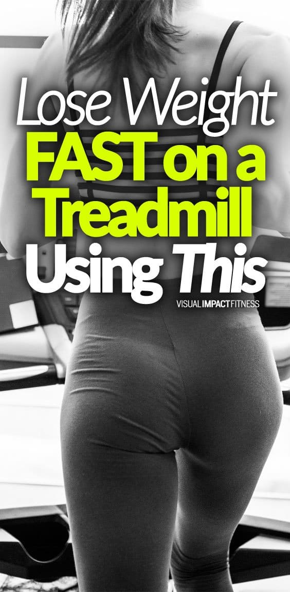 Lose Weight Fast on a Treadmill Using This