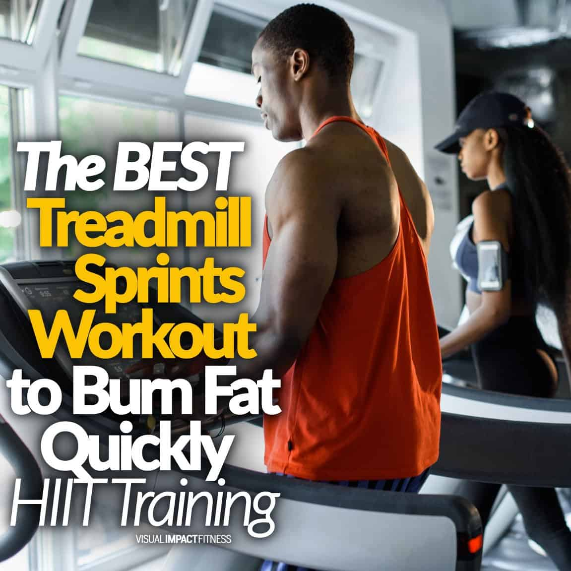 The BEST Treadmill Sprints Workout to Burn Fat Quickly