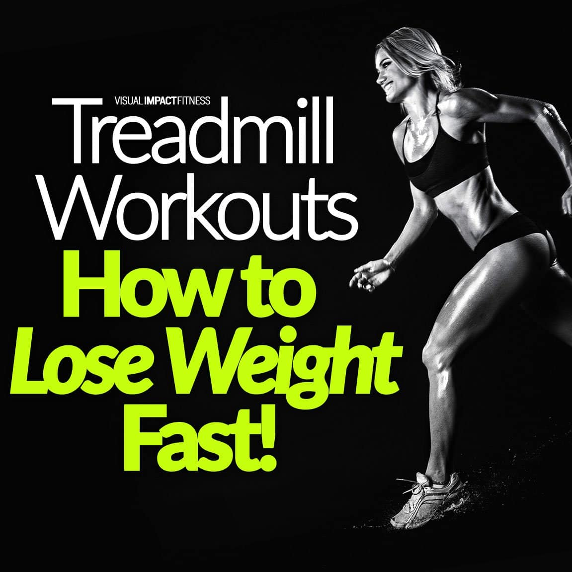 Treadmill Workouts How to Lose Weight Fast