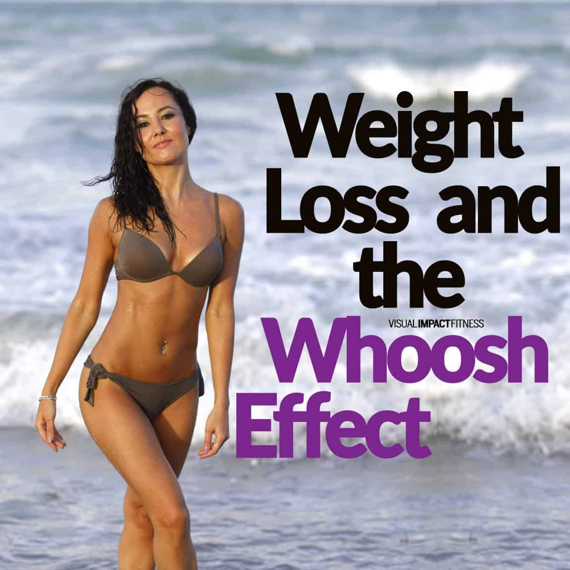 Weight Loss and The Whoosh Effect (2)