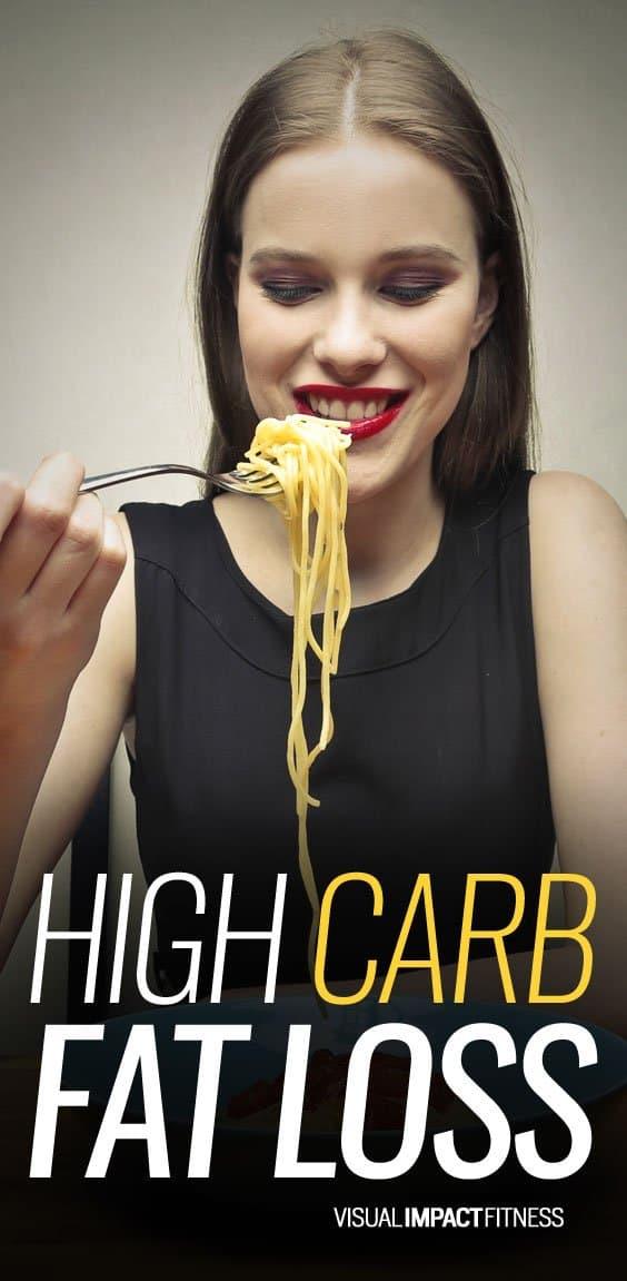 High Carb Fat Loss