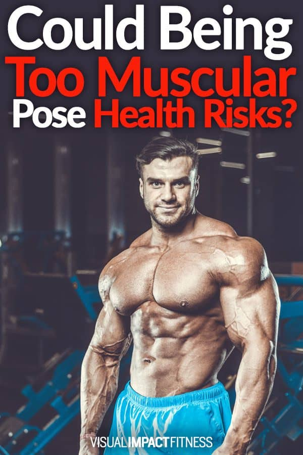 Are there any health risks to having a large amount of muscle mass? A 2016 study found that a high degree of muscle is risky even at low body fat levels.