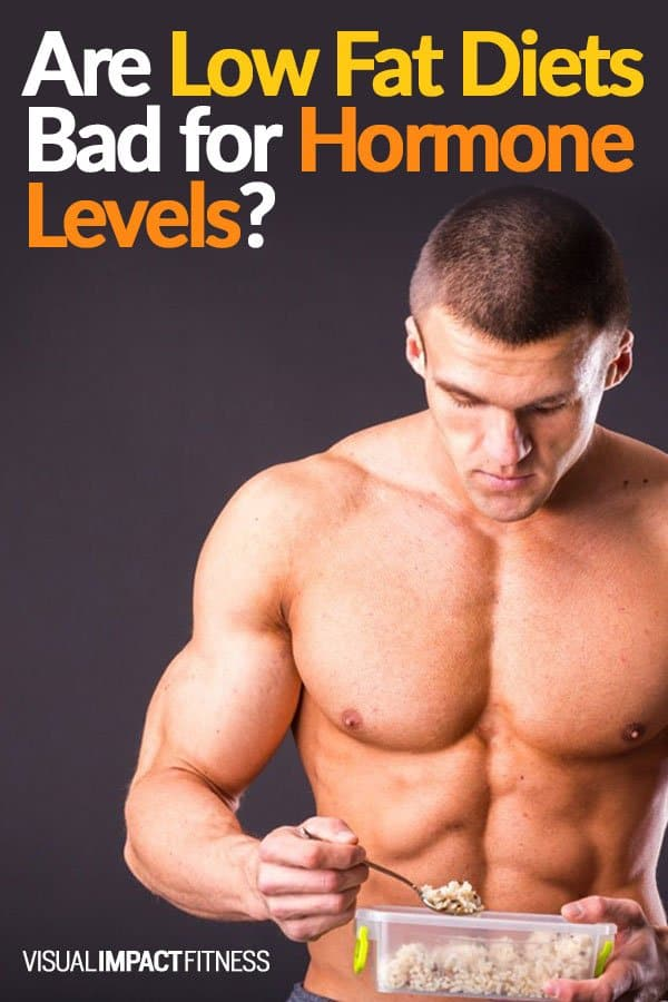 Are Low Fat Diets Bad for Hormone Levels?