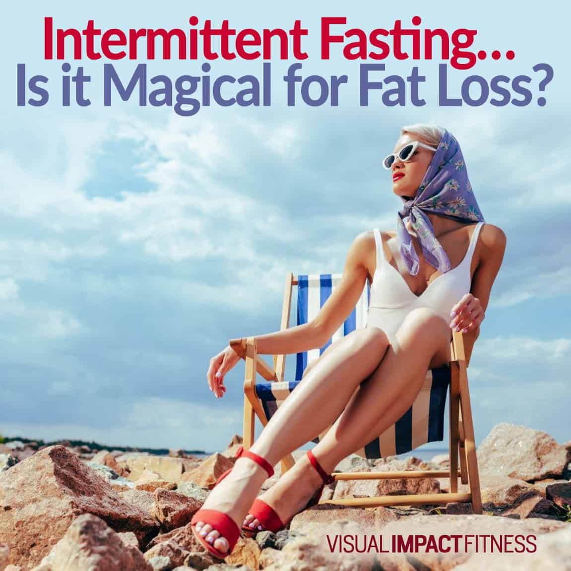 Intermittent Fasting... Is it Magical for Fat Loss?
