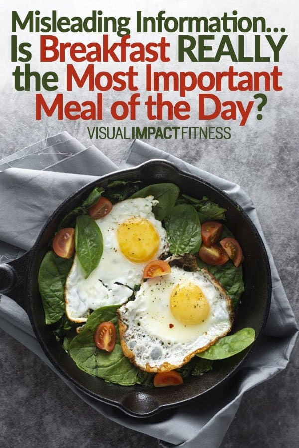 Misleading Information… Breakfast is the Most Important Meal of the Day?