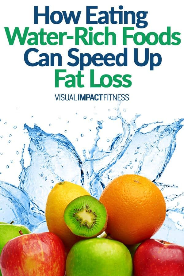 How Eating Water-Rich Foods Can Speed Up Fat Loss