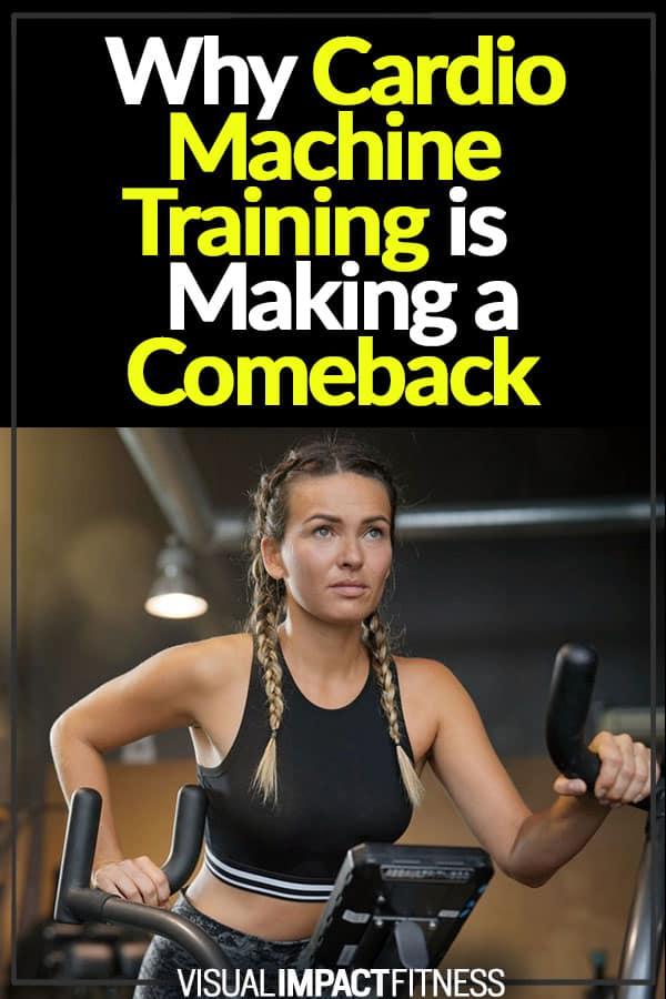 Cardio Machine Training is Making a Comeback