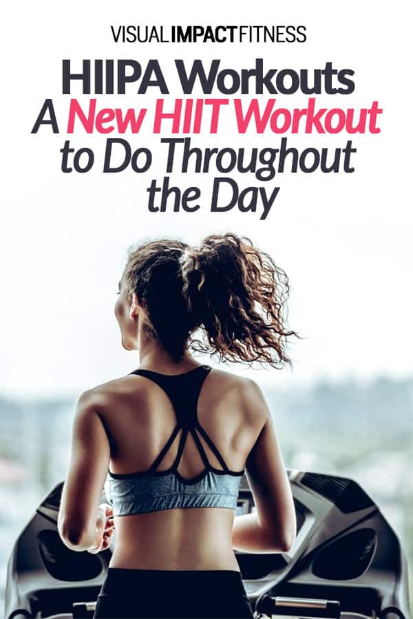 HIIPA Workouts: A New HIIT Workout to Do Throughout the Day