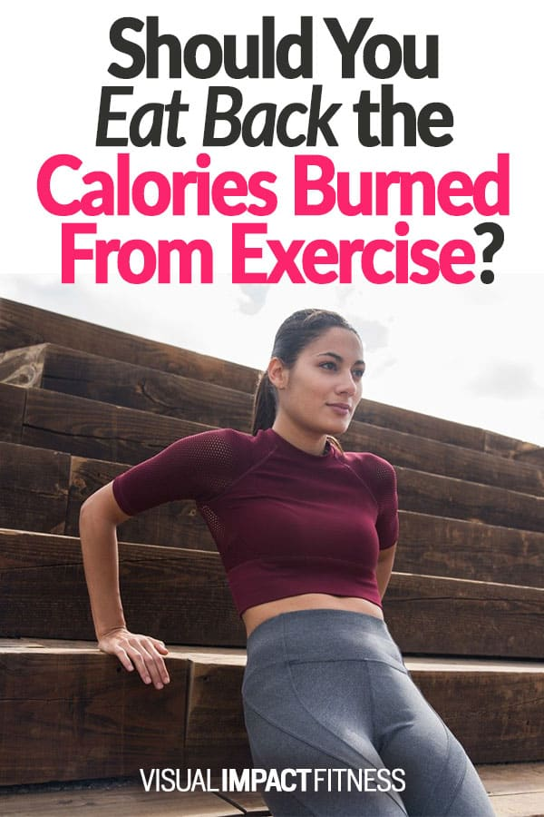 Should You Eat Back the Calories Burned From Exercise?