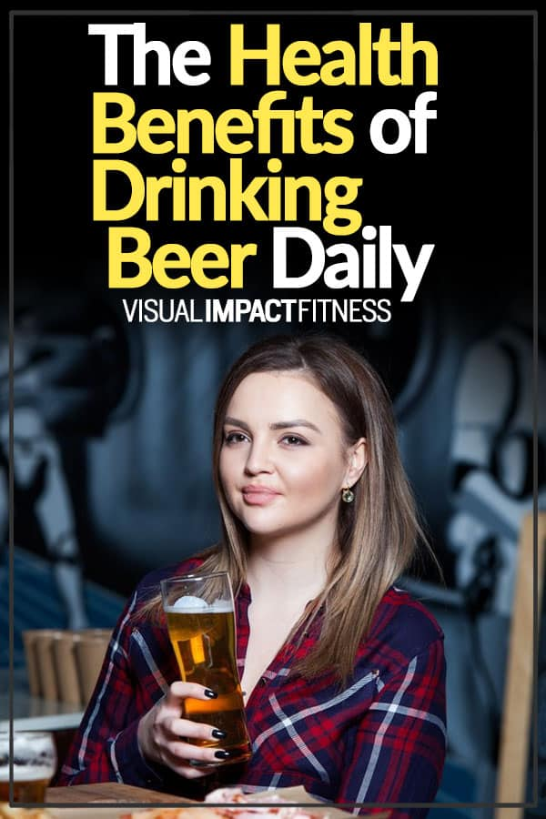 The Health Benefits of Drinking Beer Daily