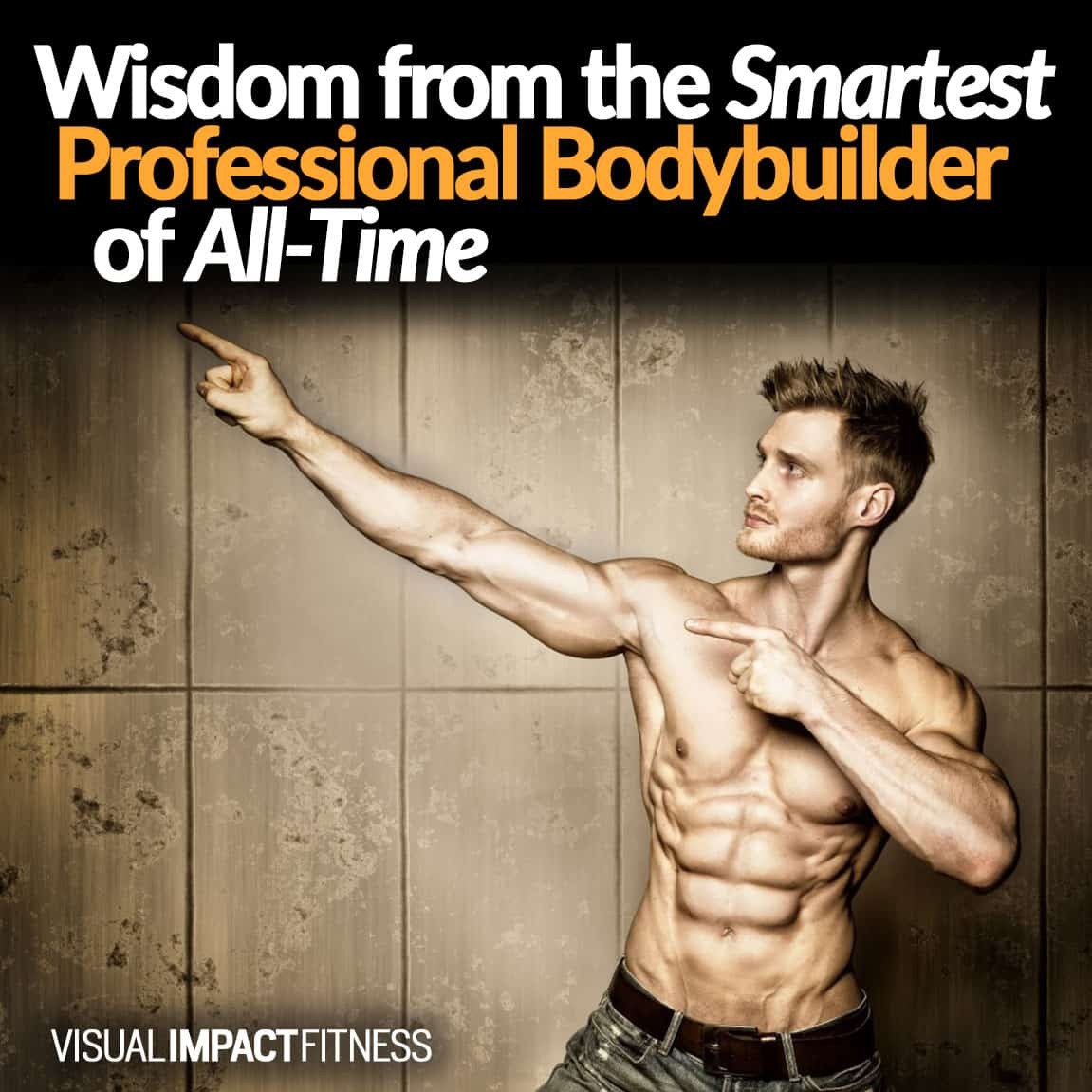 The Smartest Professional Bodybuilder of All-Time?