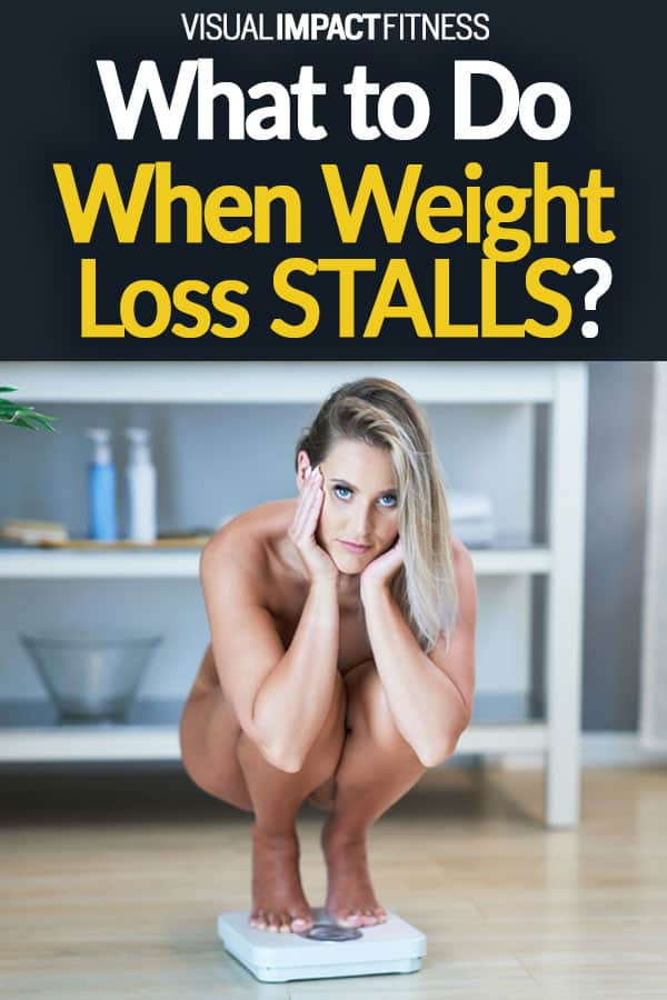 What to Do When Weight Loss Stalls?
